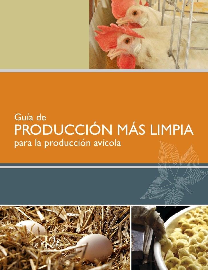 Guía de PRODUCCIÓN MÁS LIMPIA para la producción avícola