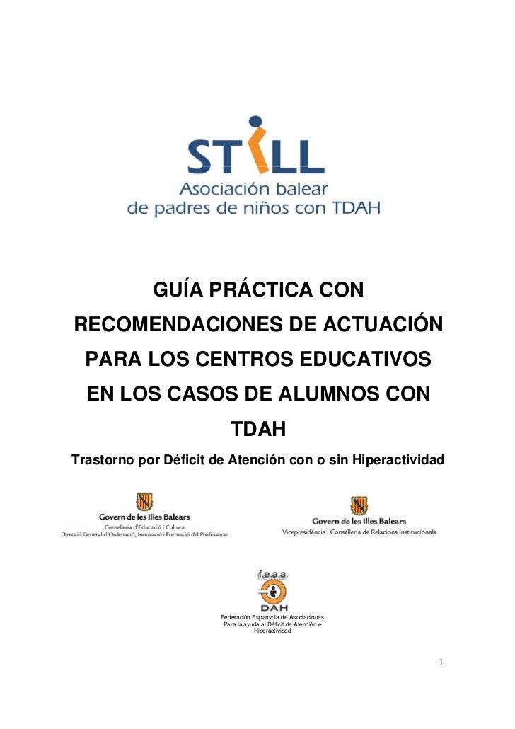 Resultado de imagen de GUÍA PRÁCTICA CON RECOMENDACIONES DE ACTUACIÓN PARA LOS CENTROS EDUCATIVOS EN LOS CASOS DE ALUMNOS CON TDAH