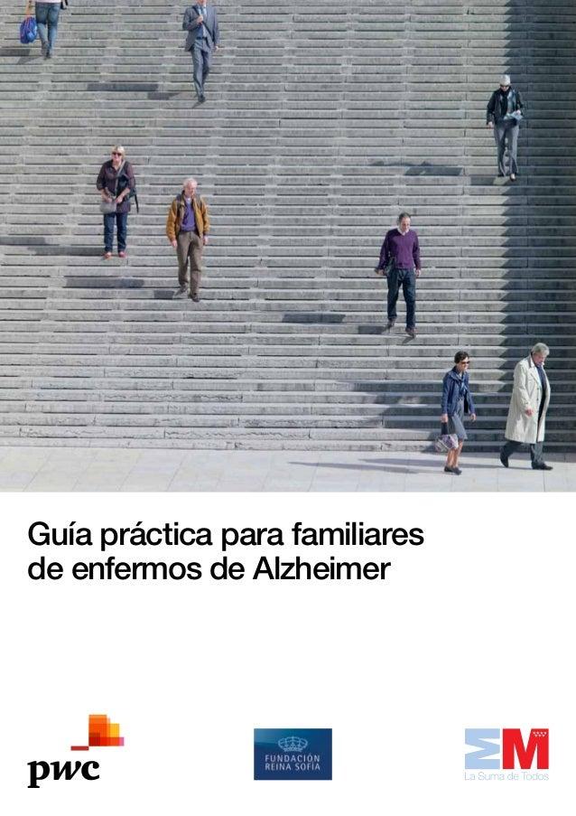 Guía práctica para familiares de enfermos de Alzheimer