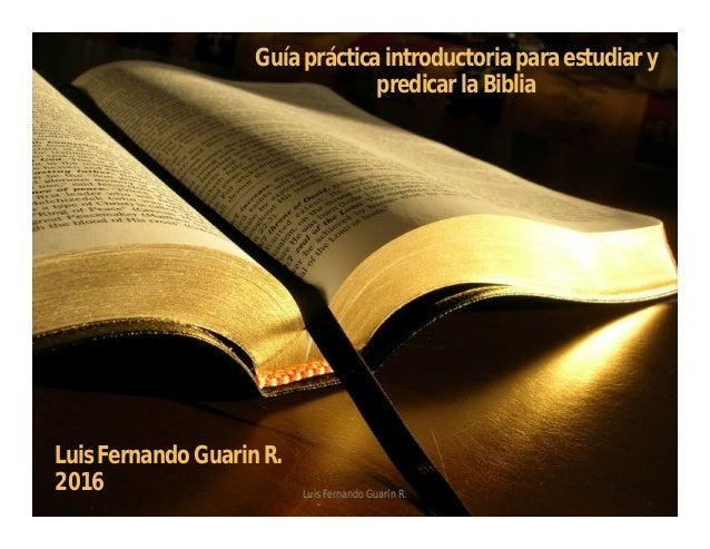 Guia Practica Para Estudiar Y Predicar La Biblia
