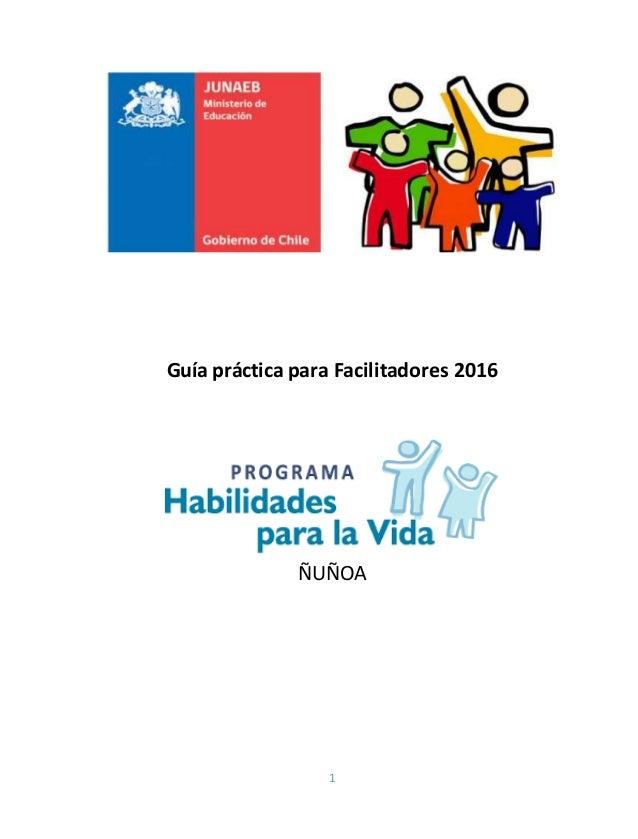 1 Guía práctica para Facilitadores 2016 ÑUÑOA