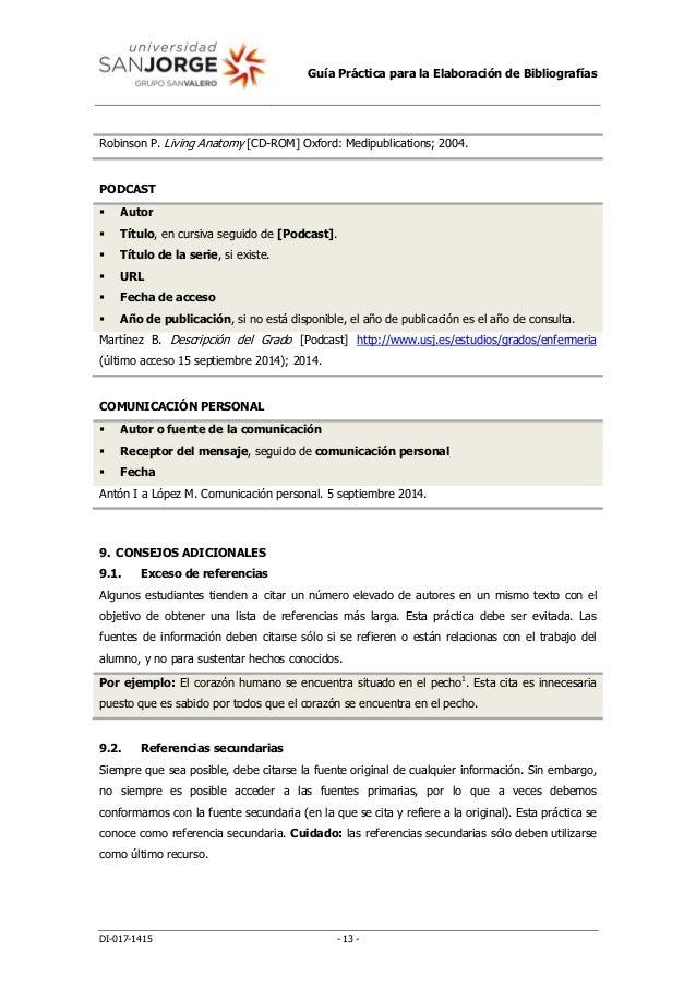 Guía Práctica para la Elaboración de Bibliografías DI-017-1415 - 13 - Robinson P. Living Anatomy [CD-ROM] Oxford: Medipubl...