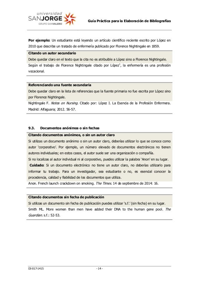 Guía Práctica para la Elaboración de Bibliografías DI-017-1415 - 14 - Por ejemplo: Un estudiante está leyendo un artículo ...