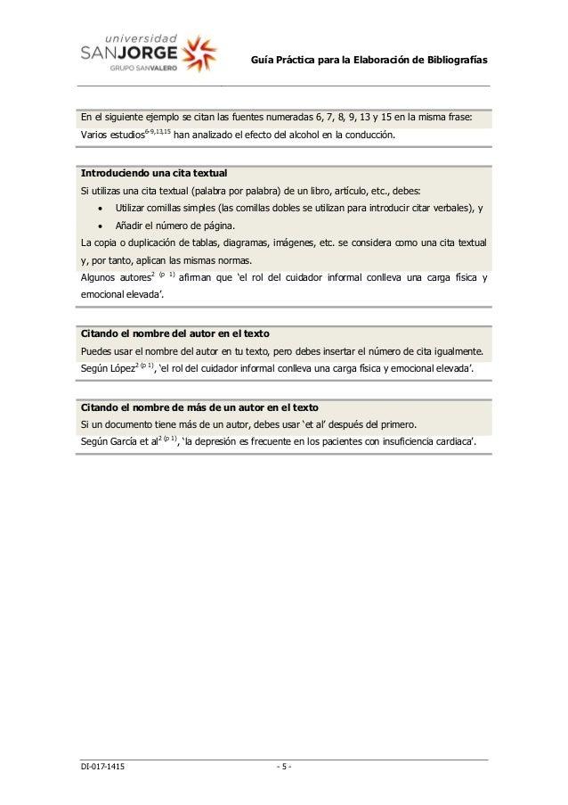 Guía Práctica para la Elaboración de Bibliografías DI-017-1415 - 5 - En el siguiente ejemplo se citan las fuentes numerada...