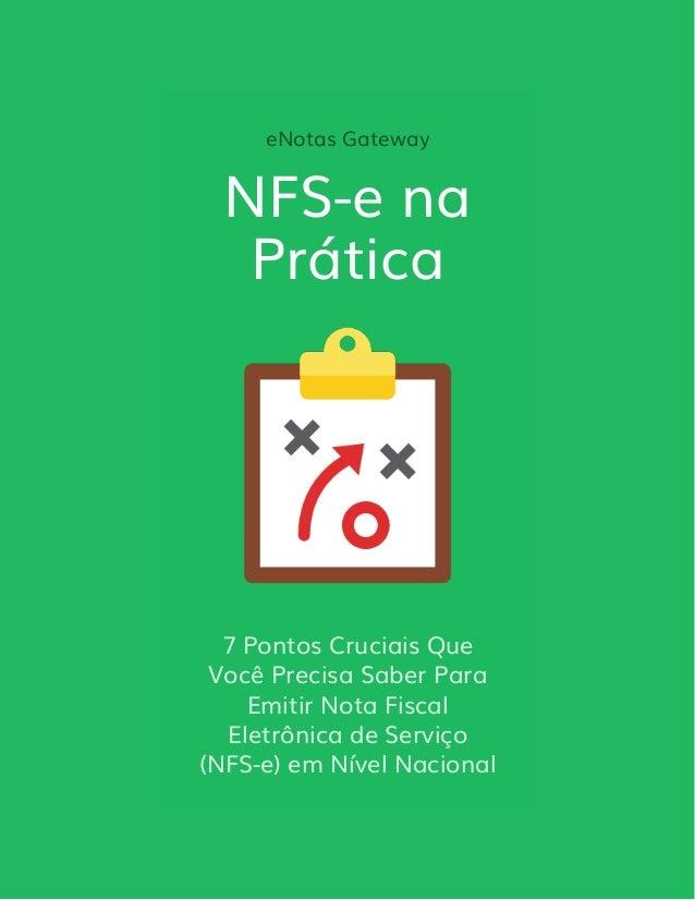 eNotas Gateway NFS-e na Prática 7 Pontos Cruciais Que Você Precisa Saber Para Emitir Nota Fiscal Eletrônica de Serviço (NF...