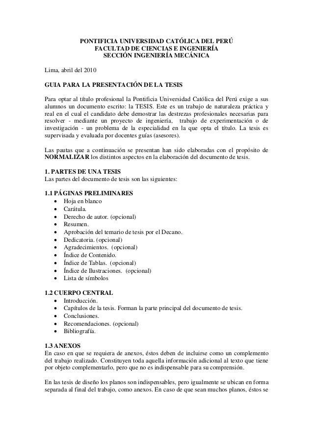 PONTIFICIA UNIVERSIDAD CATÓLICA DEL PERÚFACULTAD DE CIENCIAS E INGENIERÍASECCIÓN INGENIERÍA MECÁNICALima, abril del 2010GU...