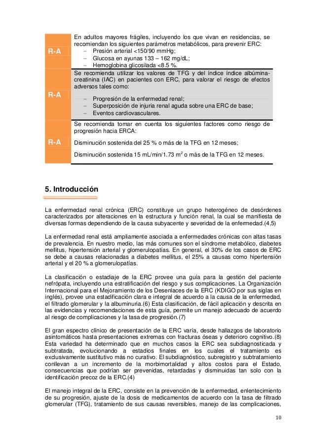 10 R-A En adultos mayores frágiles, incluyendo los que vivan en residencias, se recomiendan los siguientes parámetros meta...
