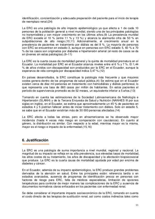11 identificación, concientización y adecuada preparación del paciente para el inicio de terapia de reemplazo renal.(24) L...