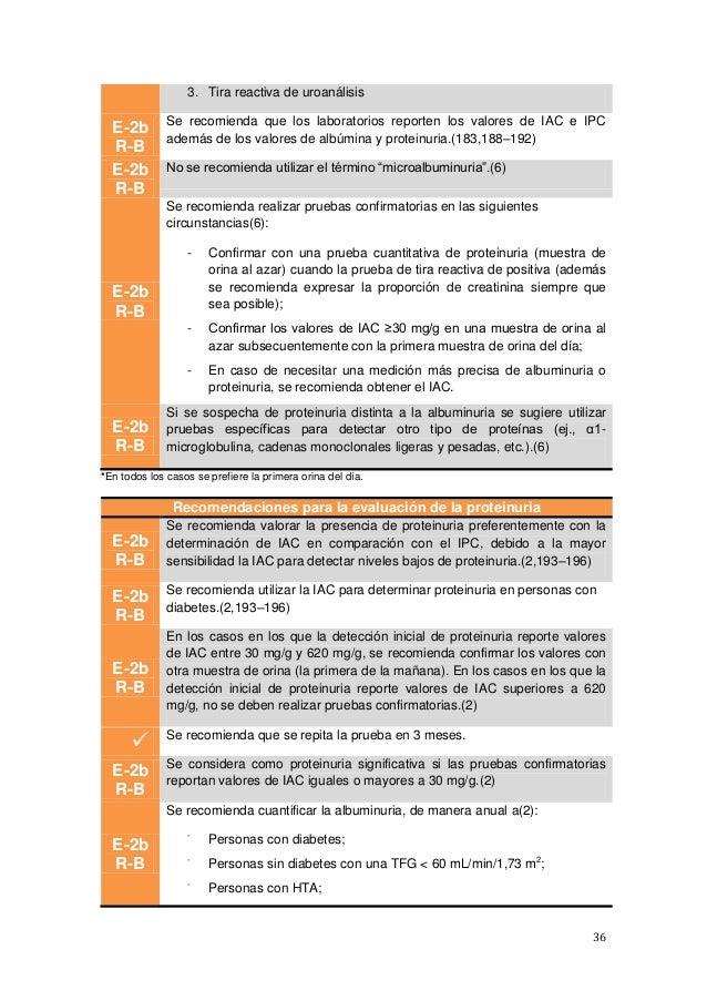 36 3. Tira reactiva de uroanálisis E-2b R-B Se recomienda que los laboratorios reporten los valores de IAC e IPC además de...