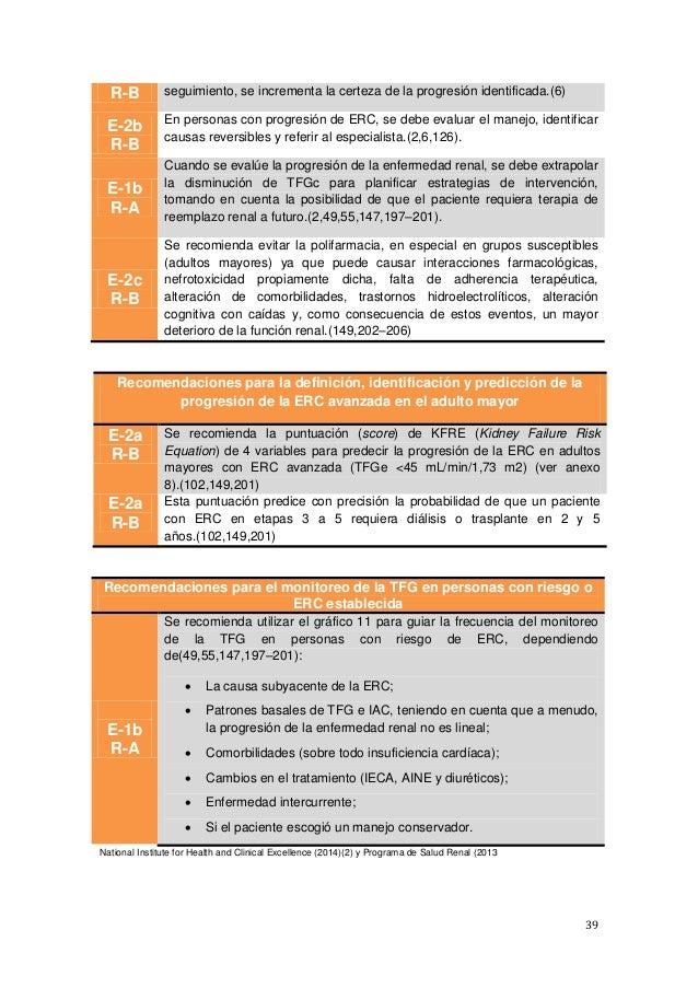 39 R-B seguimiento, se incrementa la certeza de la progresión identificada.(6) E-2b R-B En personas con progresión de ERC,...
