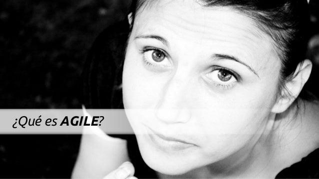 ¿Qué es AGILE?