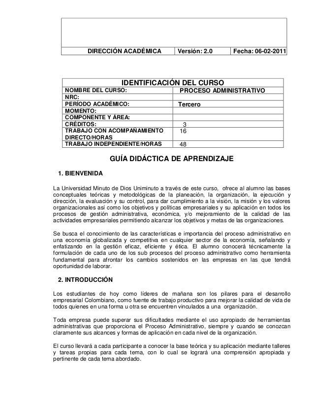 DIRECCIÓN ACADÉMICA Versión: 2.0 Fecha: 06-02-2011 IDENTIFICACIÓN DEL CURSO NOMBRE DEL CURSO: PROCESO ADMINISTRATIVO NRC: ...