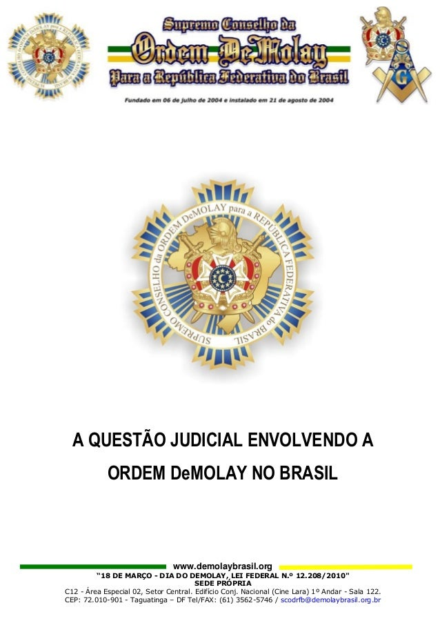 """A QUESTÃO JUDICIAL ENVOLVENDO A ORDEM DeMOLAY NO BRASIL  www.demolaybrasil.org """"18 DE MARÇO - DIA DO DEMOLAY, LEI FEDERAL ..."""