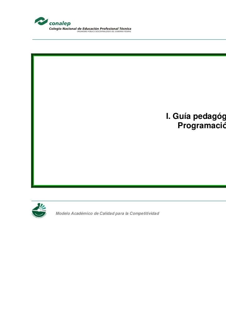 I. Guía pedagógica del módulo                                                             Programación estructurada    Mo...