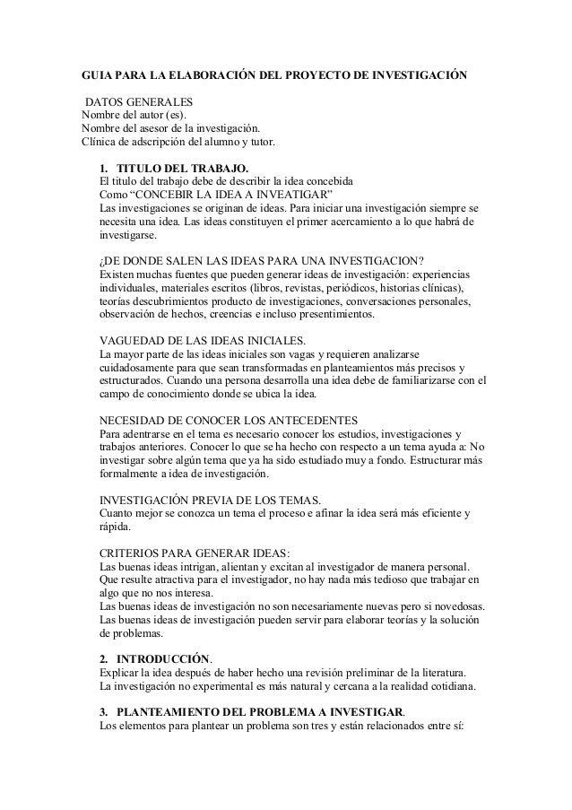 GUIA PARA LA ELABORACIÓN DEL PROYECTO DE INVESTIGACIÓNDATOS GENERALESNombre del autor (es).Nombre del asesor de la investi...