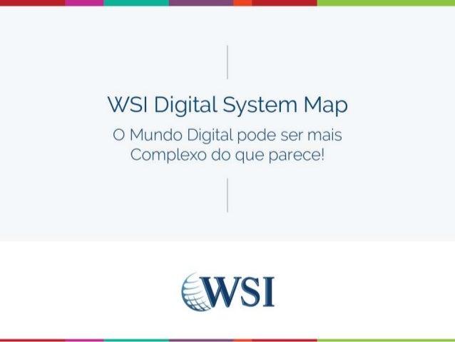 Copyright ©2014 WSI. Todos os Diretos Reservados O modelo de franquia WSI é de propriedade e operação independente.