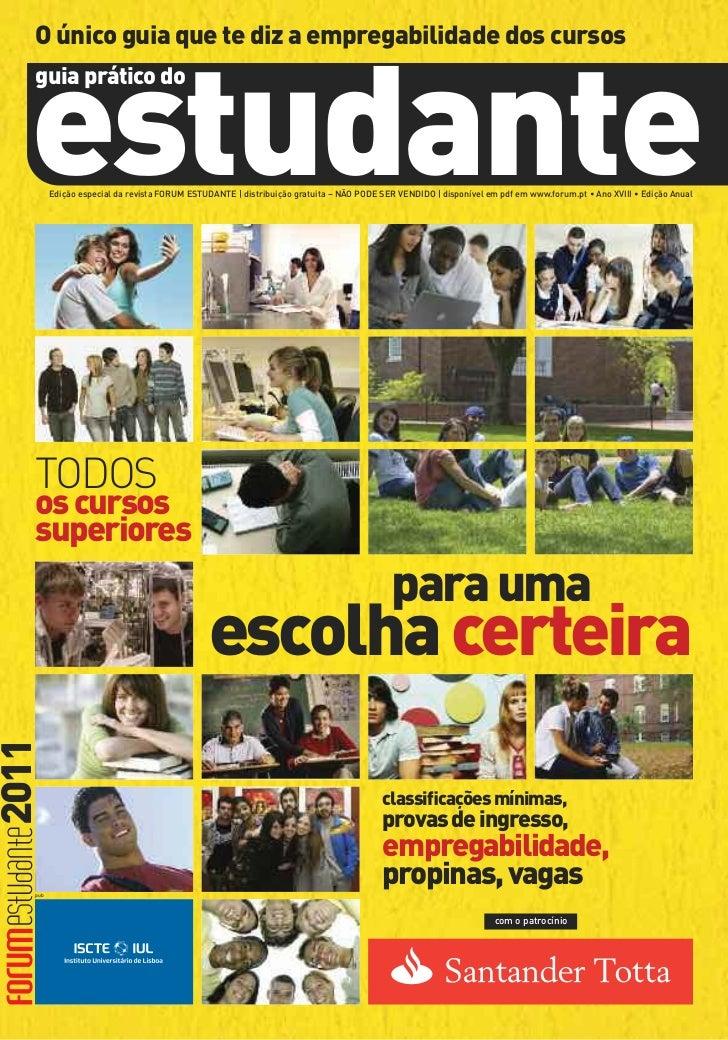 O único guia que te diz a empregabilidade dos cursos   estudante   guia prático do         Edição especial da revista FORU...
