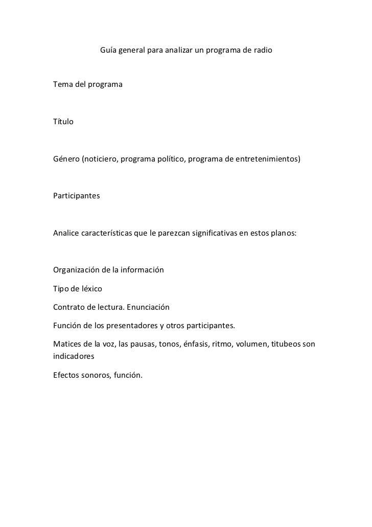 Guía general para analizar un programa de radioTema del programaTítuloGénero (noticiero, programa político, programa de en...