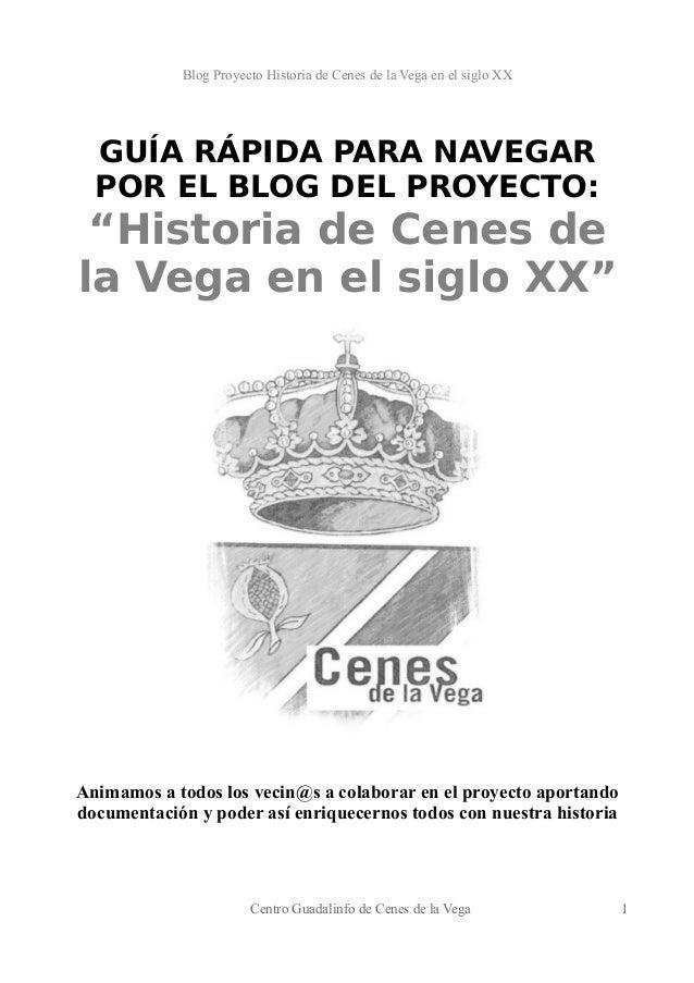 """Blog Proyecto Historia de Cenes de la Vega en el siglo XX  GUÍA RÁPIDA PARA NAVEGAR  POR EL BLOG DEL PROYECTO:  """"Historia ..."""