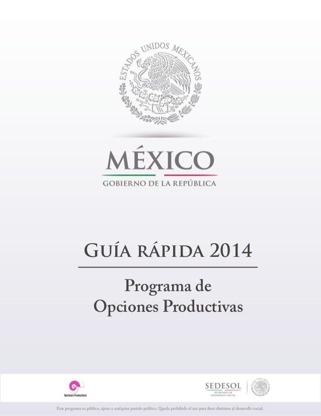Guía rápida 2014 Programa de Opciones Productivas