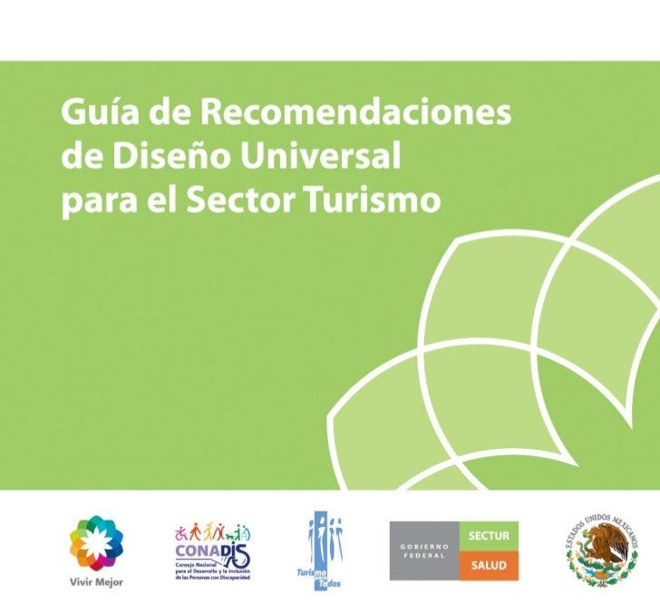 Guía de Recomendaciones Básicas deDiseño Universal para el Sector TurismoMarzo 2012