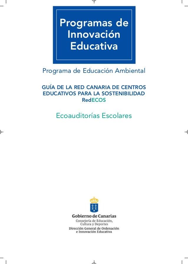Programas de Innovación Educativa Programa de Educación Ambiental GUÍA DE LA RED CANARIA DE CENTROS EDUCATIVOS PARA LA SOS...