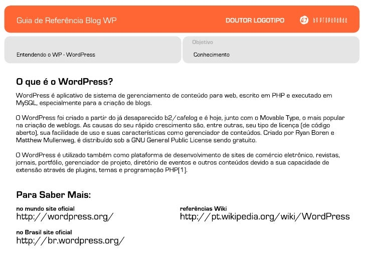 Guia de Referência Blog WP              DOUTOR LOGOTIPO   bg propaganda                             ObjetivoCara do Painel...