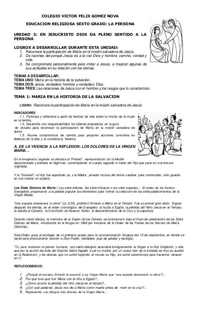 COLEGIO VICTOR FELIX GOMEZ NOVA EDUCACION RELIGIOSA SEXTO GRADO: LA PERSONA UNIDAD 3: EN JESUCRISTO DIOS DA PLENO SENTIDO ...