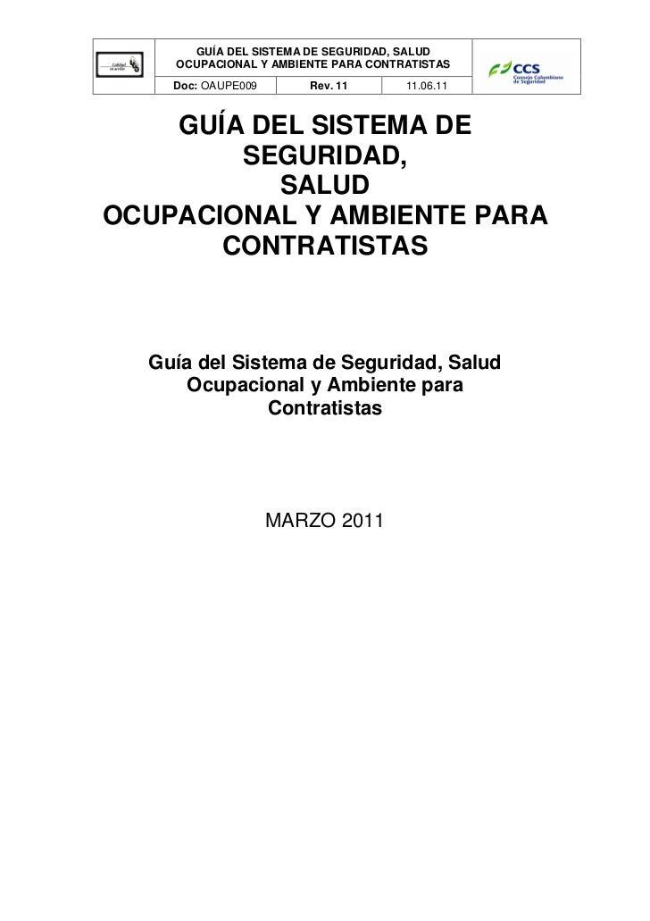 GUÍA DEL SISTEMA DE SEGURIDAD, SALUD    OCUPACIONAL Y AMBIENTE PARA CONTRATISTAS    Doc: OAUPE009      Rev. 11       11.06...