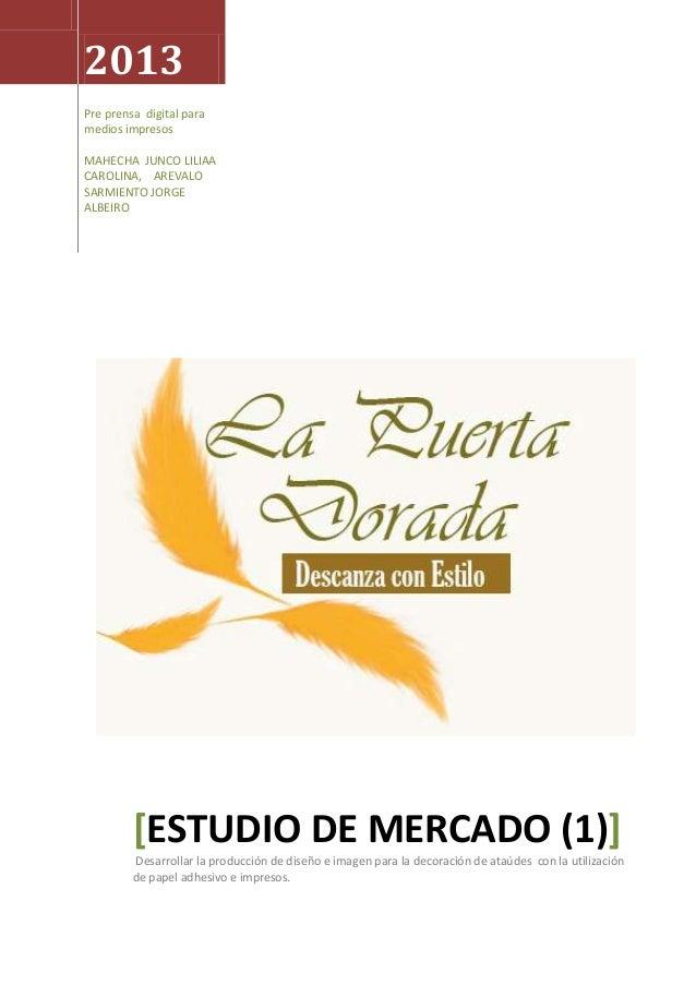 2013 Pre prensa digital para medios impresos MAHECHA JUNCO LILIAA CAROLINA, AREVALO SARMIENTO JORGE ALBEIRO [ESTUDIO DE ME...