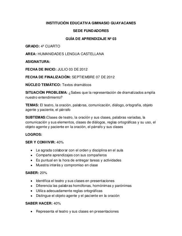 INSTITUCIÒN EDUCATIVA GIMNASIO GUAYACANES                              SEDE FUNDADORES                         GUÌA DE APR...
