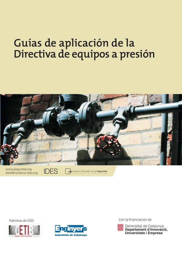 Guías de aplicación de la  Directiva de equipos a presiónPatronos de IDES        Con la financiación de