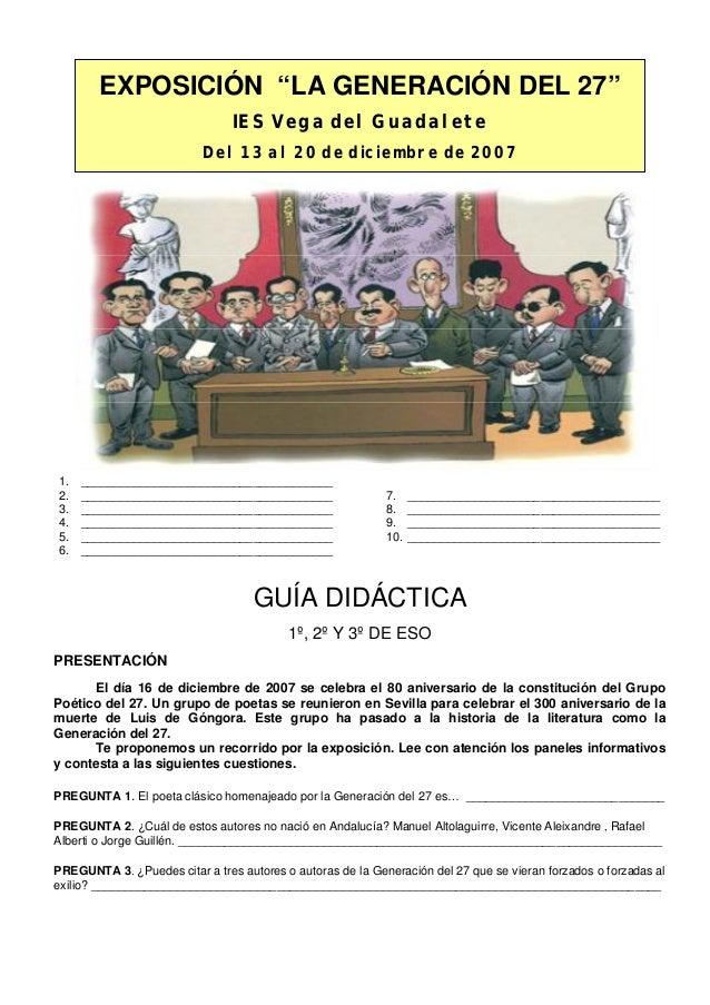 """EXPOSICIÓN """"LA GENERACIÓN DEL 27"""" IES Vega del Guadalete Del 13 al 20 de diciembre de 2007 1. ____________________________..."""