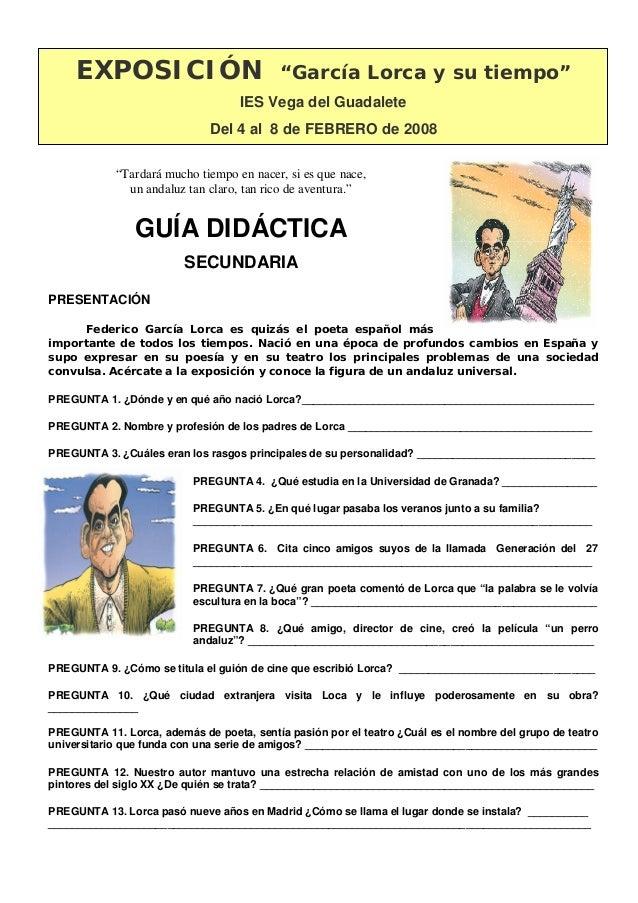 """EXPOSICIÓN """"García Lorca y su tiempo"""" IES Vega del Guadalete Del 4 al 8 de FEBRERO de 2008 """"Tardará mucho tiempo en nacer,..."""