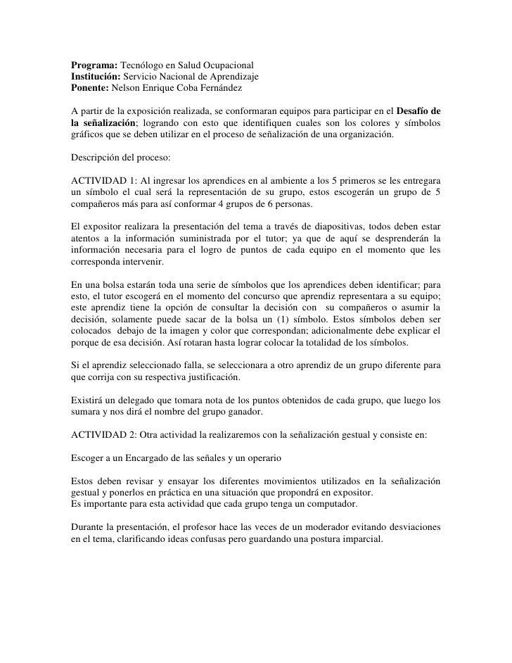 Programa: Tecnólogo en Salud Ocupacional<br />Institución: Servicio Nacional de Aprendizaje<br />Ponente: Nelson Enrique C...