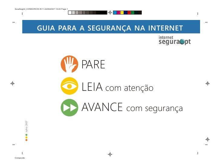 GUIA PARA A SEGURANÇA NA INTERNET                           PARE                        LEIA com atenção                  ...