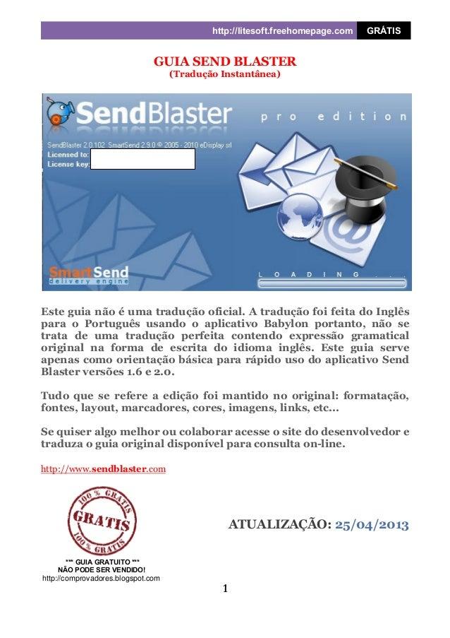 http://litesoft.freehomepage.com GRÁTIS 1 GUIA SEND BLASTER (Tradução Instantânea) Este guia não é uma tradução oficial. A...