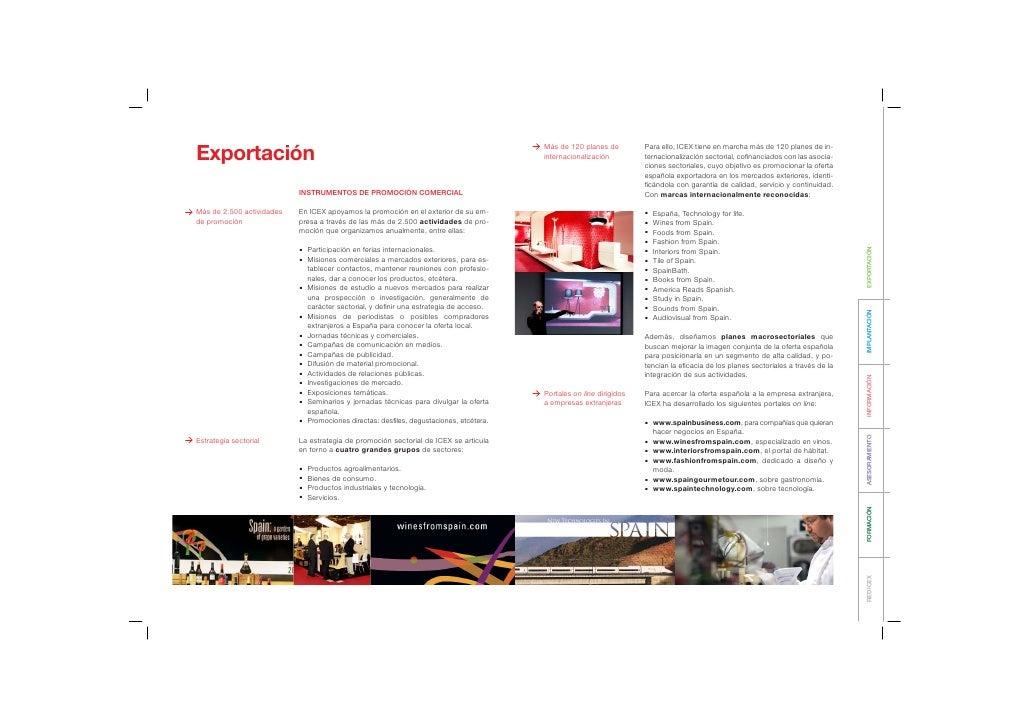 Más de 120 planes de         Para ello, ICEX tiene en marcha más de 120 planes de in-Exportación                          ...