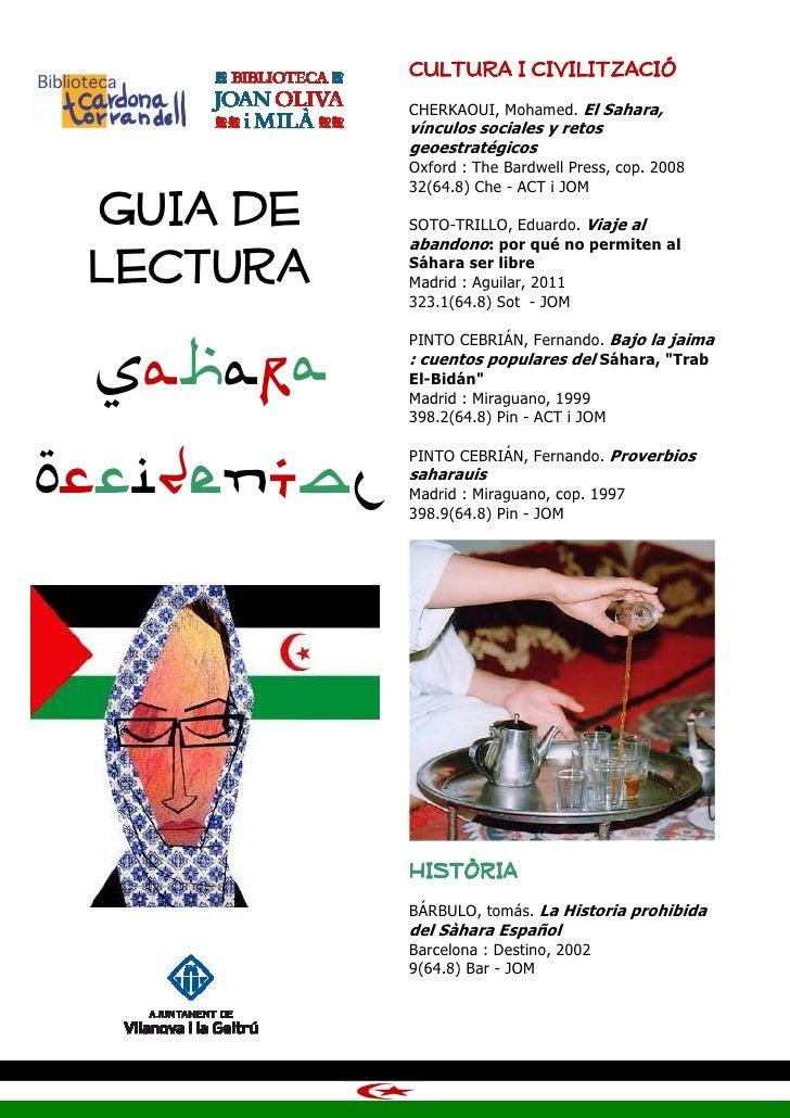 CULTURA I CIVILITZACIÓ             CHERKAOUI, Mohamed. El Sahara,             vínculos sociales y retos             geoest...