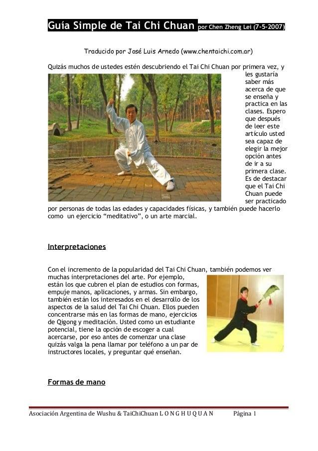 Guía Simple de Tai Chi Chuan por Chen Zheng Lei (7-5-2007) Traducido por José Luis Arnedo (www.chentaichi.com.ar) Quizás m...