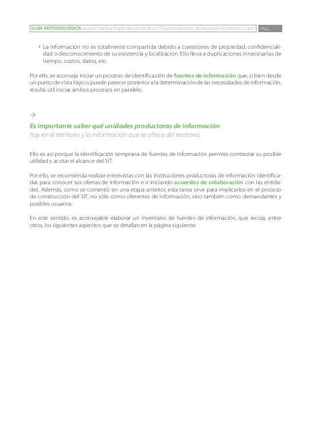 GUÍA METODOLÓGICA para el Diseño e Implementación de un SIT para Iniciativas de Desarrollo Económico Local   PÁG. 71    ``...