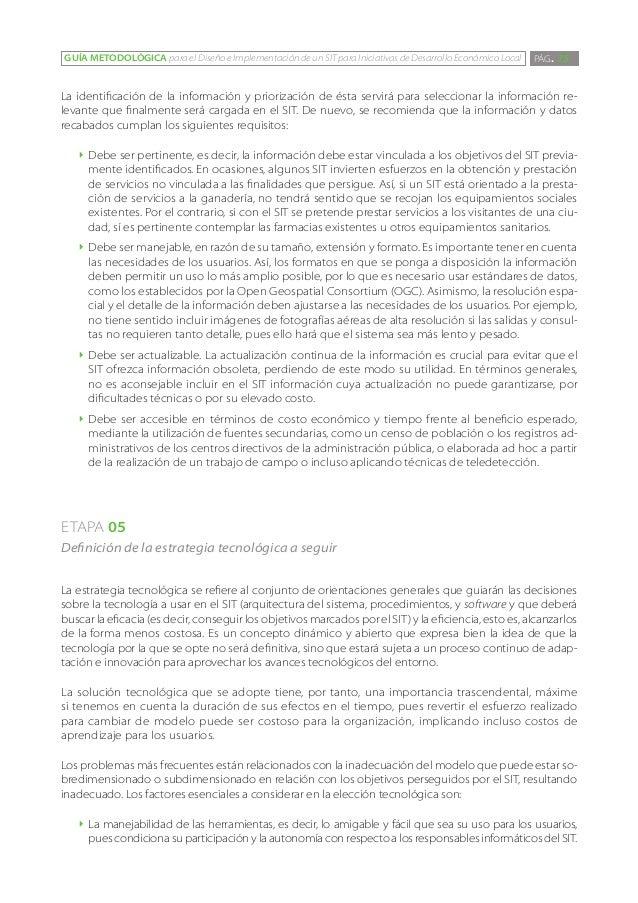 GUÍA METODOLÓGICA para el Diseño e Implementación de un SIT para Iniciativas de Desarrollo Económico Local   PÁG. 75La ide...