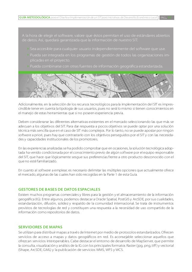 GUÍA METODOLÓGICA para el Diseño e Implementación de un SIT para Iniciativas de Desarrollo Económico Local   PÁG. 77  A la...