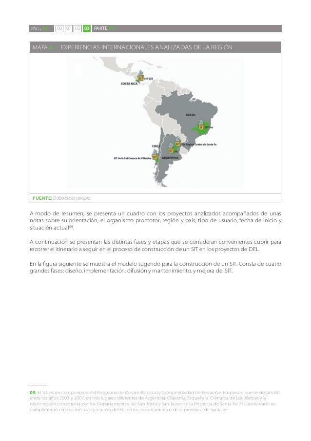 PÁG. 58      00 01 02 03 PARTE 03 MAPA 4. EXPERIENCIAS INTERNACIONALES ANALIZADAS DE LA REGIÓN. FUENTE: Elaboración propi...