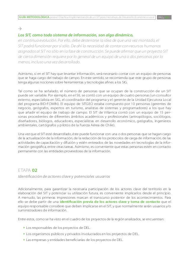 GUÍA METODOLÓGICA para el Diseño e Implementación de un SIT para Iniciativas de Desarrollo Económico Local   PÁG. 63Los S...