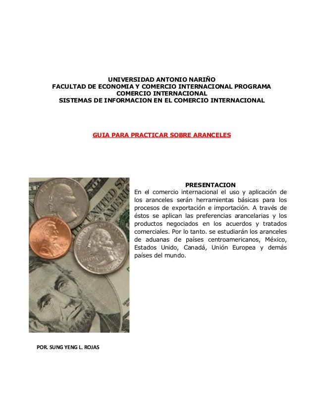 UNIVERSIDAD ANTONIO NARIÑO FACULTAD DE ECONOMIA Y COMERCIO INTERNACIONAL PROGRAMA COMERCIO INTERNACIONAL SISTEMAS DE INFOR...