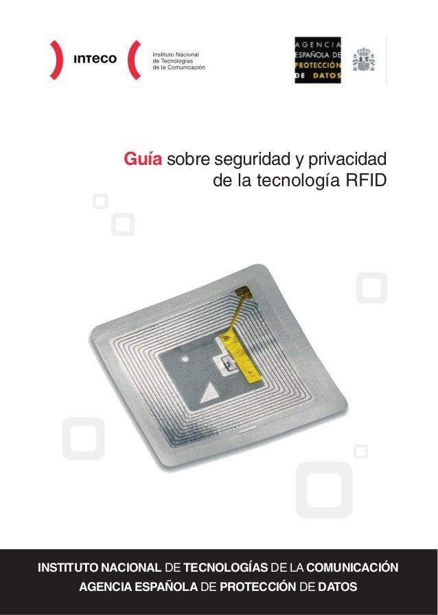 Guía sobre seguridad y privacidad                       de la tecnología RFIDINSTITUTO NACIONAL DE TECNOLOGÍAS DE LA COMUN...