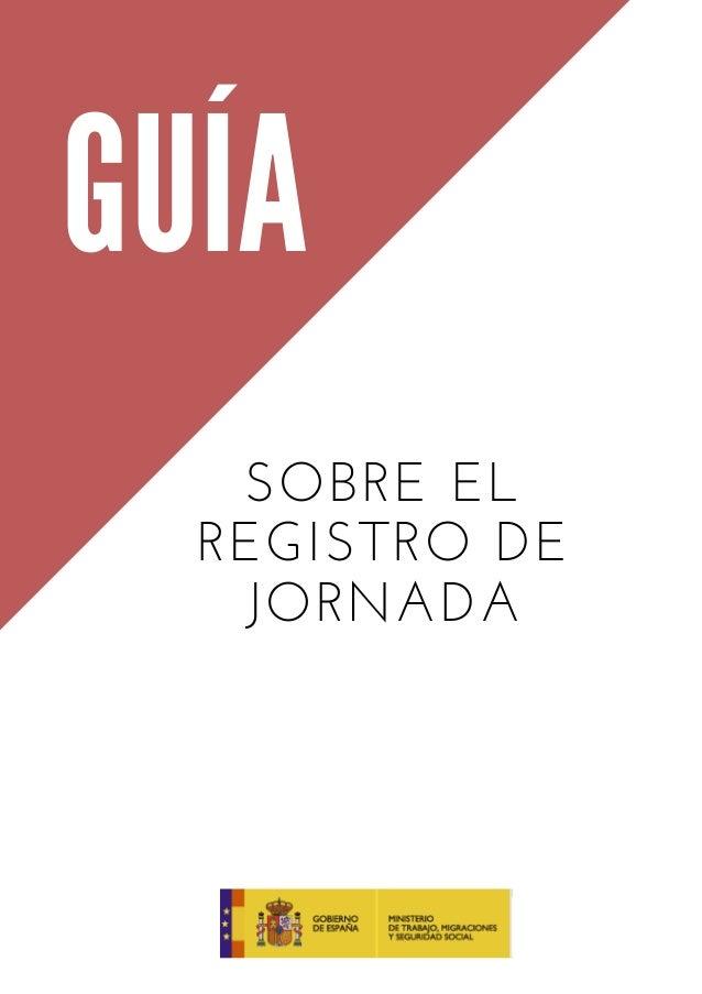 GUÍA SOBRE EL REGISTRO DE JORNADA