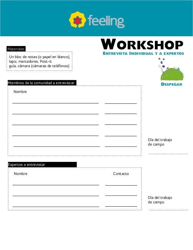 WorkshopEntrevista Individual y a expertos Despegar Materiales Un bloc de notas (o papel en blanco), lapiz, marcadores, Po...