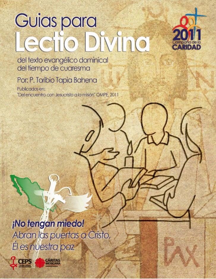 GUIAS PARA LECTIO DIVINA DEL TEXTO EVANGELICO DOMINICAL DE CUARESMA CICLO A                                              ...